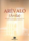 ARÉVALO (AVILA) : DESARROLLO URBANO Y MONUMENTAL HASTA MEDIADOS S.XVI
