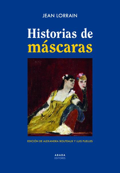HISTORIAS DE MÁSCARAS.