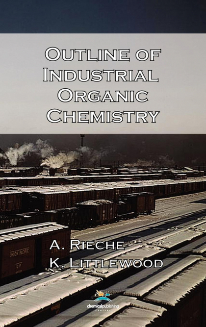 OUTLINE OF INDUSTRIAL ORGANIC CHEMISTRY, 3RD EDITION