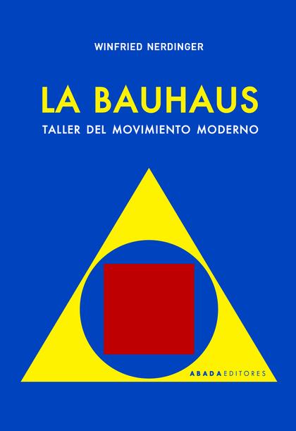 LA BAUHAUS                                                                      TALLER DEL MOVI