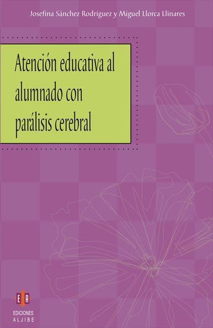 Atención educativa al alumnado con parálisis cerebral