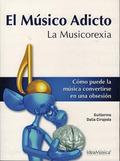 MUSICO ADICTO: LA MUSICOREXIA. LA MUSICOREXIA