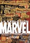 LA EXPLOSIÓN MARVEL, HISTORIA DE MARVEL EN LOS 70