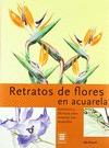 RETRATOS DE FLORES EN ACUARELA (EVERGREEN)
