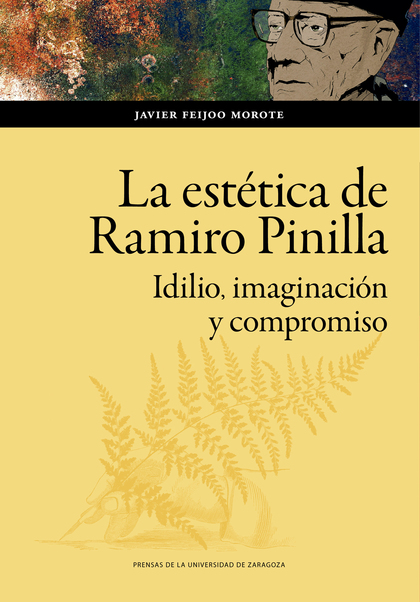 LA ESTÉTICA DE RAMIRO PINILLA                                                   IDILIO, IMAGINA