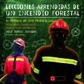 LECCIONES APRENDIDAS DE UN INCENDIO FORESTAL. EL INCENDIO DEL ALTO PALANCIA (201.