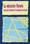 LA EDUCACIÓN LITERARIA: BASES PARA LA FORMACIÓN DE LA COMPETENCIA LECTO-LITERARIA
