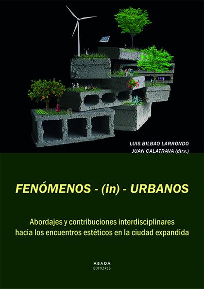 FENÓMENOS-(IN)-URBANOS                                                          ABORDAJES Y CON