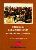 PSICOLOGÍA DE LA INSTRUCCIÓN : EL PROFESOR Y EL ESTUDIANTE