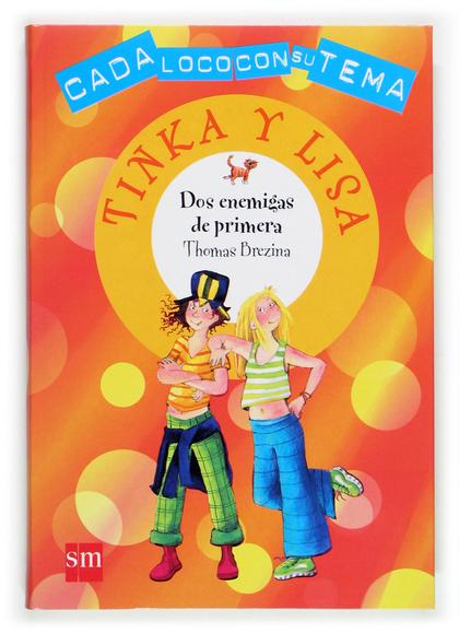 DOS ENEMIGAS DE PRIMERA: CADA LOCO CON SU TEMA (TINKA Y LISA)