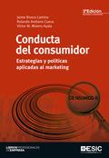 CONDUCTA DEL CONSUMIDOR. ESTRATEGIAS Y POLÍTICAS APLICADAS AL MARKETING