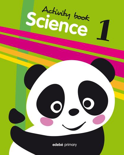 SCIENCE, 1 EDUCACIÓN PRIMARIA. ACTIVITY BOOK