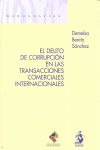 EL DELITO DE CORRUPCIÓN EN LAS TRANSACCIONES COMERCIALES INTERNACIONALES