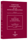 TRANSFORMACIÓN, FUSIÓN Y ESCISIÓN DE LA SOCIEDAD ANÓNIMA.  TRANSFORMACIÓN: (ARTÍCULOS 223 A 232