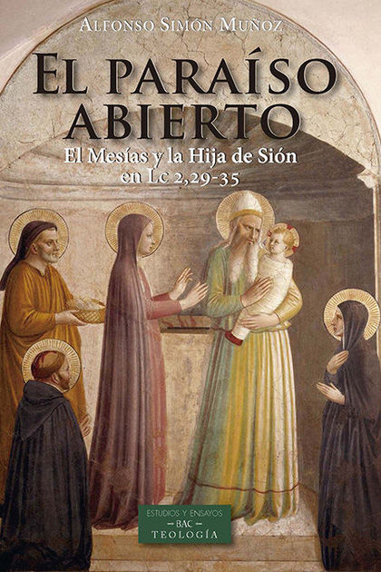 PARAISO ABIERTO EL MESIAS Y LA HIJA DE SION EN LC 2.29 35
