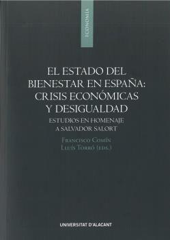 EL ESTADO DEL BIENESTAR EN ESPAÑA: CRISIS ECONÓMICAS Y DESIGUALDAD