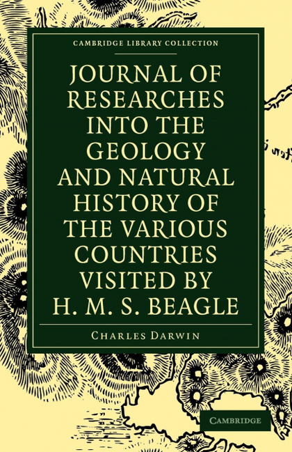 JOURNAL OF RESEARCHES INTO THE GEOLOGY AND NATURAL HISTORY OF THE VARIOUS COUNTR