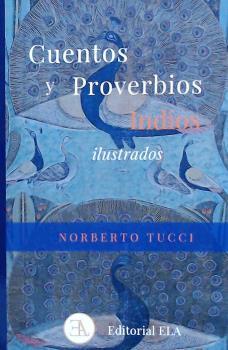 CUENTOS Y PROVERBIOS INDIOS ILUSTRADOS.