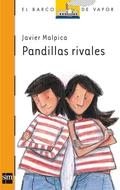 PANDILLAS RIVALES.