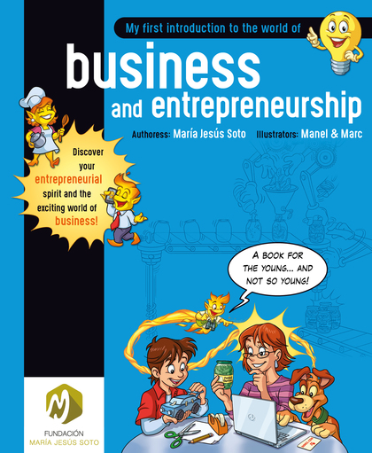 MY FIRST INTRODUCTION TO THE WORLD OF BUSINESS AND ENTREPRENEURSHIP. AMERICAN ENGLISH EDITION