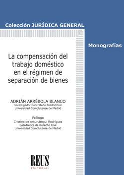 LA COMPENSACIÓN DEL TRABAJO DOMÉSTICO EN EL RÉGIMEN DE SEPARACIÓN DE BIENES.