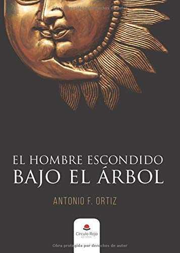 EL HOMBRE ESCONDIDO BAJO EL ÁRBOL.