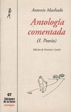 ANTOLOGÍA COMENTADA DE ANTONIO MACHADO. II TOMOS. EDICION DE EUTIMIO MARTIN