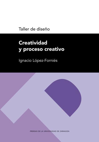 TALLER DE DISEÑO. CREATIVIDAD Y PROCESO CREATIVO.