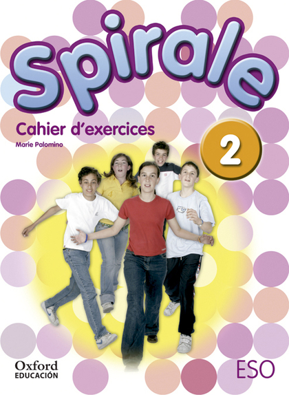 SPIRALE 2º ESO CAHIER D´EXERCICES.
