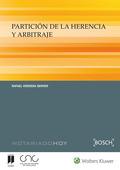 PARTICIÓN DE LA HERENCIA Y ARBITRAJE.