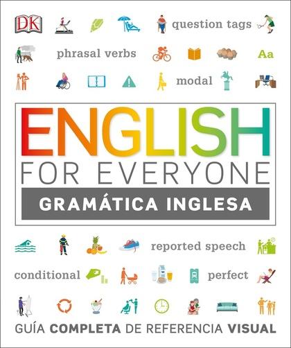 ENGLISH FOR EVERYONE: GUÍA DE GRAMÁTICA                                         GUÍA DE REFEREN