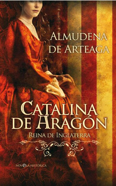 CATALINA DE ARAGÓN : REINA DE INGLATERRA