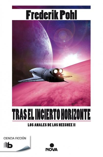 TRAS EL INCIERTO HORIZONTE