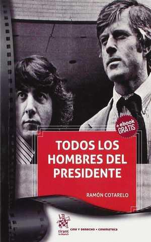 TODOS LOS HOMBRES DEL PRESIDENTE.