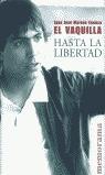HASTA LA LIBERTAD