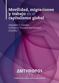 MOVILIDAD, MIGRACIONES Y TRABAJO EN EL CAPITALISMO GLOBAL