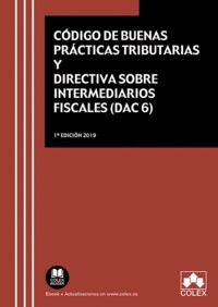 CÓDIGO DE BUENAS PRÁCTICAS TRIBUTARIAS Y DIRECTIVA SOBRE INTERMEDIARIOS FISCALES