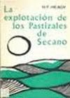 LA EXPLOTACIÓN DE PASTIZALES DE SECANO