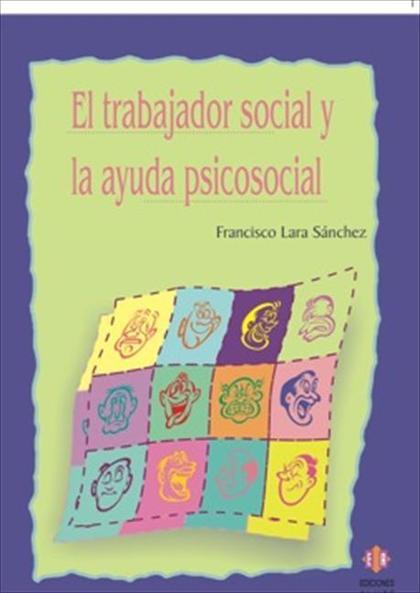El Trabajador social y la ayuda psicosocial
