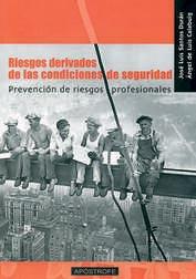 RIESGOS DERIVADOS DE LAS CONDICIONES DE SEGURIDAD: PREVENCIÓN DE RIESG