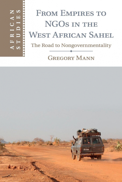 FROM EMPIRES TO NGOS IN THE WEST AFRICAN SAHEL
