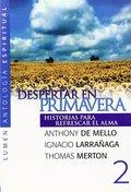 DESPERTAR EN PRIMAVERA. HISTORIAS PARA REFRESCAR EL ALMA 2