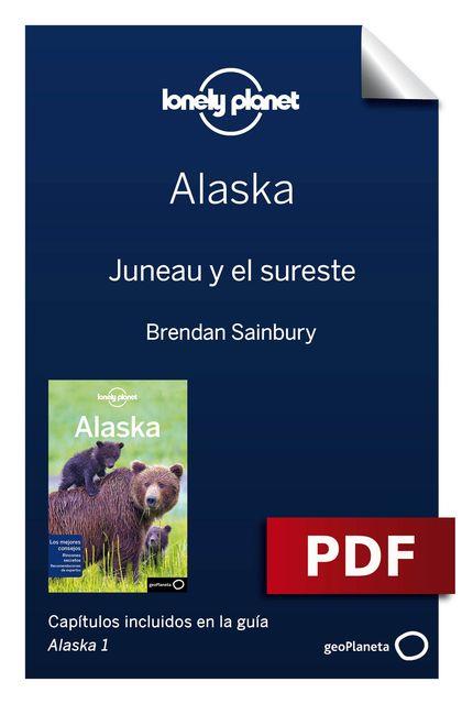 ALASKA 1_2. JUNEAU Y EL SURESTE