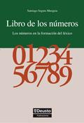 LIBRO DE LOS NÚMEROS : LOS NÚMEROS EN LA FORMACIÓN DEL LÉXICO