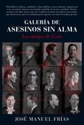 GALERÍA DE ASESINOS SIN ALMA. LA ESTIRPE DE CAÍN
