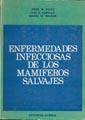 ENFERMEDADES INFECCIOSAS DE LOS MAMÍFEROS SALVAJES.