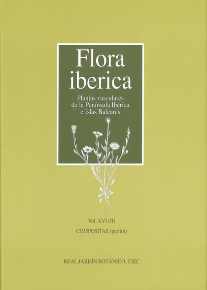 FLORA IBERICA. VOL. XVI (II), COMPOSITAE (PARTIM).