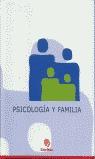 PSICOLOGÍA Y FAMILIA.