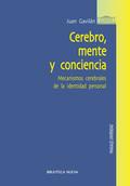 CEREBRO, MENTE Y CONCIENCIA : MECANISMOS CEREBRALES DE LA IDENTIDAD PERSONAL