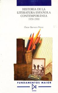 HIST LITERATURA ESPAÑOLA CONTEMPORANEA 1939-1990